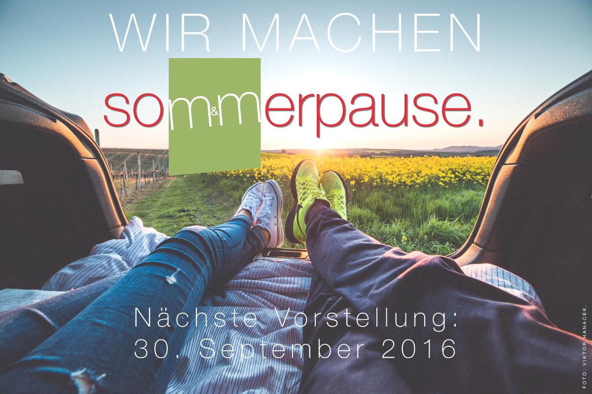 Sommerpause Juli bis September 2016
